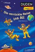 Cover-Bild zu Wiechmann, Heike: Duden Leseprofi - Die verrückte Reise ins All, 1. Klasse