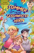 Cover-Bild zu Fischer-Hunold, Alexandra: Der Sommer, in dem meine Geschwister ihr Hirn wiederfanden