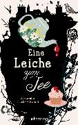 Cover-Bild zu Fischer-Hunold, Alexandra: Eine Leiche zum Tee (eBook)