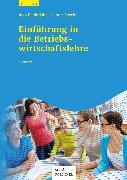 Cover-Bild zu Einführung in die Betriebswirtschaftslehre (eBook) von Balderjahn, Ingo