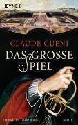 Cover-Bild zu Cueni, Claude: Das grosse Spiel