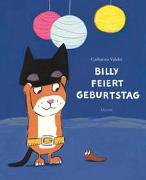 Cover-Bild zu Valckx, Catharina: Billy feiert Geburtstag