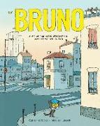 Cover-Bild zu Valckx, Catharina: Bruno: Some of the More Interesting Days in My Life So Far
