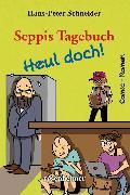 Cover-Bild zu Schneider, Hans-Peter: Seppis Tagebuch - Heul doch!: Ein Comic-Roman Band 7 (eBook)
