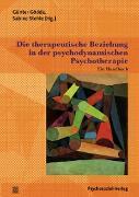 Cover-Bild zu Burghardt, Daniel (Beitr.): Die therapeutische Beziehung in der psychodynamischen Psychotherapie (eBook)