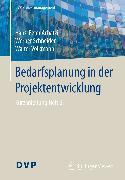 Cover-Bild zu Schneider, Werner: Bedarfsplanung in der Projektentwicklung (eBook)