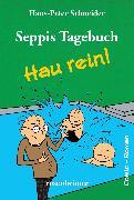 Cover-Bild zu Schneider, Hans-Peter: Seppis Tagebuch - Hau rein!: Ein Comic-Roman Band 5 (eBook)