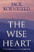 Cover-Bild zu Kornfield, Jack: The Wise Heart (eBook)