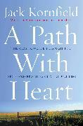 Cover-Bild zu Kornfield, Jack: A Path With Heart (eBook)