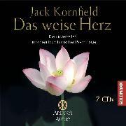Cover-Bild zu Kornfield, Jack: Das weise Herz (Audio Download)