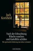 Cover-Bild zu Kornfield, Jack: Nach der Erleuchtung Wäsche waschen und Kartoffeln schälen