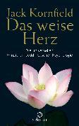 Cover-Bild zu Kornfield, Jack: Das weise Herz (eBook)