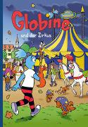 Cover-Bild zu Aeberli, Sibylle: Globine und der Zirkus
