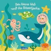 Cover-Bild zu Kent, Jane: Der kleine Wal und die Glitzerfische