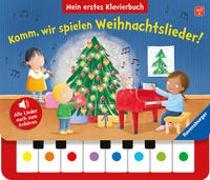 Cover-Bild zu Costa, Marta (Illustr.): Komm, wir spielen Weihnachtslieder! Mein erstes Klavierbuch