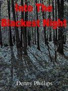 Cover-Bild zu Phillips, Dee: Into The Blackest Night (eBook)