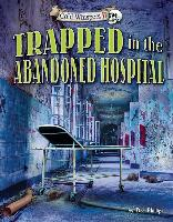 Cover-Bild zu Phillips, Dee: Trapped in the Abandoned Hospital