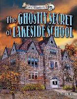 Cover-Bild zu Phillips, Dee: The Ghostly Secret of Lakeside School