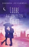 Cover-Bild zu Leciejewski, Barbara: Liebe auf den ersten Chat