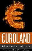 Cover-Bild zu Soisses, Franz von: Euroland - Alles oder nichts (eBook)
