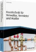 Cover-Bild zu Huss, Andrea: Haustechnik für Verwalter, Vermieter und Makler - inkl. Arbeitshilfen online