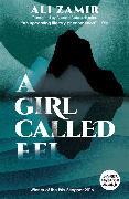 Cover-Bild zu Zamir, Ali: A Girl Called Eel
