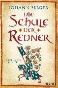 Cover-Bild zu Seeger, Johann: Die Schule der Redner