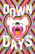 Cover-Bild zu Hugo, Ilze: The Down Days (eBook)