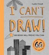 Cover-Bild zu Crook, Lydia: I Can't Draw!
