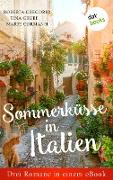 Cover-Bild zu Gregorio, Roberta: Sommerküsse in Italien: Drei Romane in einem eBook (eBook)