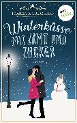 Cover-Bild zu Gregorio, Roberta: Winterküsse mit Zimt und Zucker (eBook)