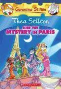 Cover-Bild zu Stilton, Thea: Thea Stilton and The Mystery in Paris