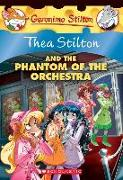 Cover-Bild zu Stilton, Thea: The Phantom of the Orchestra (Thea Stilton #29), 29