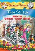 Cover-Bild zu Stilton, Thea: Thea Stilton and the Great Tulip Heist