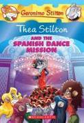Cover-Bild zu Stilton, Thea: Thea Stilton and the Spanish Dance Mission: A Geronimo Stilton Adventure