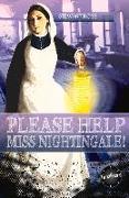 Cover-Bild zu Ross, Stewart: PLEASE HELP MISS NIGHTINGALE