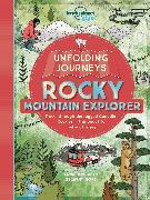 Cover-Bild zu Lonely Planet Kids: Unfolding Journeys Rocky Mountain Explorer