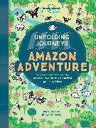 Cover-Bild zu Ross, Stewart: Unfolding Journeys Amazon Adventure