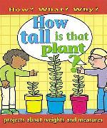 Cover-Bild zu Ross, Stewart: How Tall Is That Plant?