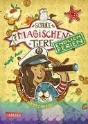 Cover-Bild zu Auer, Margit: Die Schule der magischen Tiere - Endlich Ferien 6: Hatice und Mette-Maja