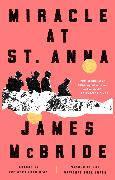 Cover-Bild zu McBride, James: Miracle at St. Anna (eBook)