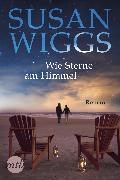 Cover-Bild zu Wiggs, Susan: Wie Sterne am Himmel (eBook)