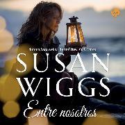 Cover-Bild zu Wiggs, Susan: Entre nosotros (Audio Download)