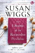 Cover-Bild zu Wiggs, Susan: La librería de los recuerdos perdidos (eBook)