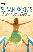 Cover-Bild zu Wiggs, Susan: Fecha os olhos (eBook)