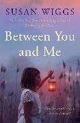 Cover-Bild zu Wiggs, Susan: Between You and Me (eBook)