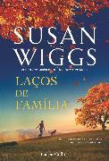 Cover-Bild zu Wiggs, Susan: Laços de familia (eBook)