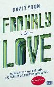 Cover-Bild zu Yoon, David: Frankly in Love