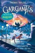 Cover-Bild zu Taylor, Thomas: Gargantis - Die Geheimnisse von Eerie-on-Sea