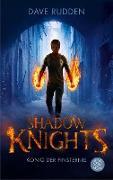 Cover-Bild zu Rudden, Dave: Shadow Knights - König der Finsternis (eBook)